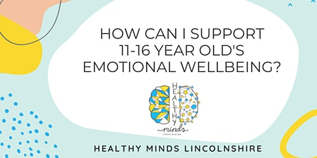 How Can I Support 11-16yr old's Emotional Wellbeing? A Workshop for Parents tickets