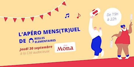 Apéro Mens(tr)uel - 30 septembre 2021 - 19h @Cité Audacieuse billets