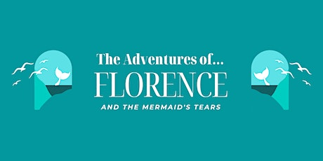 Florence and the Mermaid's Tears-Mini Musical-St Margaret's tickets