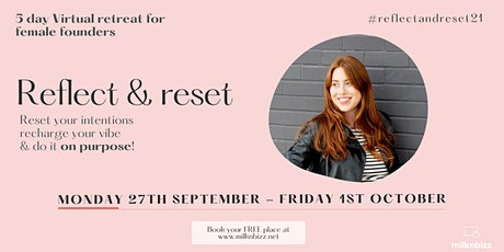 Reflect & Reset virtual retreat for female founders tickets