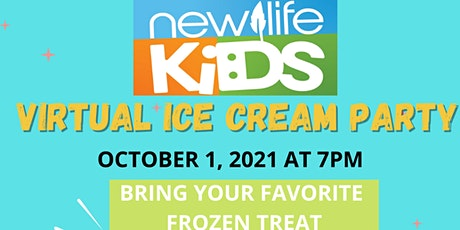 New Life Kids Virtual Ice Cream Party tickets