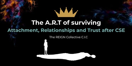The A.R.T of Surviving - Attachment, Relationships & Trust After CSE tickets