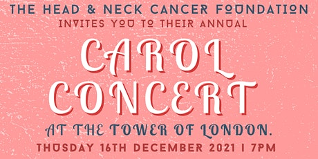 The Head and Neck Cancer Foundation Carol Service tickets