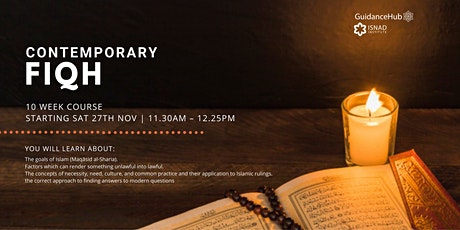 Contemporary Fiqh - (Every Sat from 27th Nov | 10 Weeks | 11:30AM) tickets