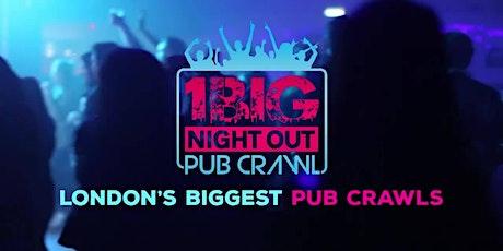 1 BIG NIGHT OUT / BAR CRAWL - FRIDAY 24TH SEPTEMBER tickets