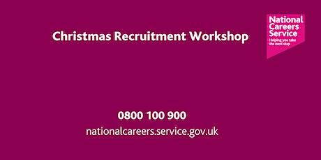 Christmas Recruitment Workshop - Leeds, York & North Yorks tickets