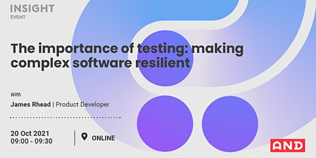The importance of testing: making complex software resilient tickets