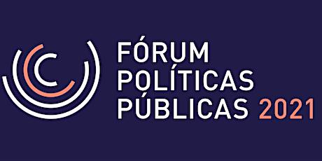Fórum das Políticas Públicas 2021 bilhetes