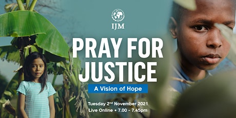 Pray for Justice: A Vision of Hope tickets