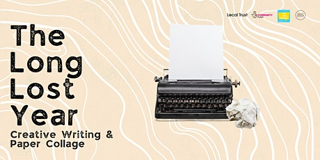 Layers of Loss: Writing and Paper Collage Workshop - The Long Lost Year tickets