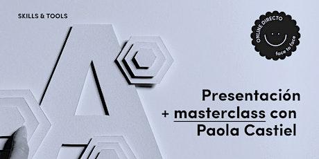 Masterclass de Storytelling con Paola Castiel (PICNIC) entradas