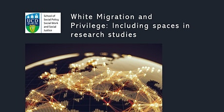 White Migration and Privilege: Including spaces in research studies tickets