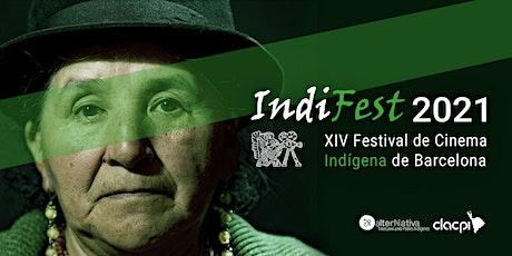 """IndiFest - Inauguració · Sessió """"Resistències Indígenes"""" entradas"""