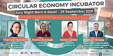 Circular Economy Incubator Jury Night 2021 I Bern/Basel billets