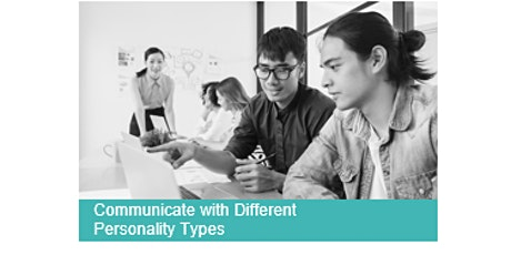 Communicate with Different Personality Types tickets
