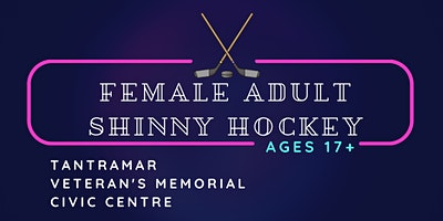 2021-22 Adult Female Shinny Hockey