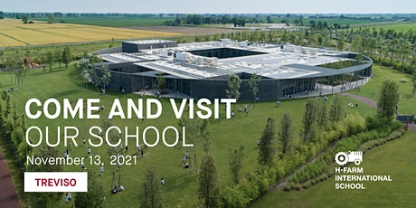 School Tour - Explore H-FARM International School Treviso biglietti