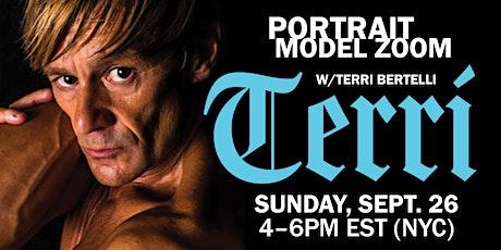 Portrait Model ZOOM with TERRI BERTELLI tickets