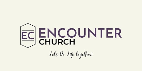 Encounter Church  In-Person Worship Gathering tickets