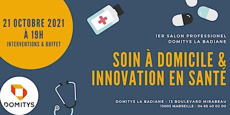 Salon Domitys du soin à domicile et de l'innovation en santé tickets