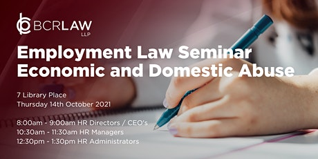 Economic and Domestic Abuse Employment Law Seminar for CEO's & HR Directors tickets