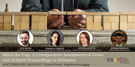 Mind the Gap: A Comparison of Court and Arbitral Proceedings in Romania tickets