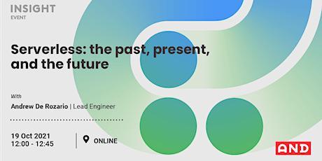 Serverless: the past, present, and the future biglietti