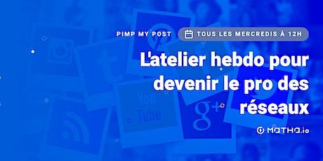Pimp My Post : l'atelier réseaux sociaux avec Matha.io billets