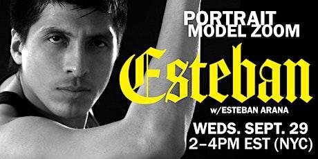 Portrait Model ZOOM with ESTEBAN ARANA tickets