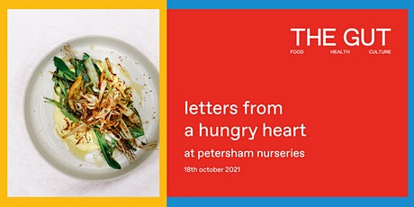 LETTERS FROM A HUNGRY HEART tickets