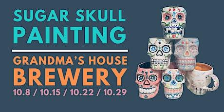 Sugar Skull Painting at Grandma's House Brewery tickets