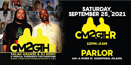 DJ Kemit and Salah Ananse present: COME TOGETHER at Parlor tickets