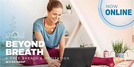 Beyond Breath - Online Breathing & meditation tickets