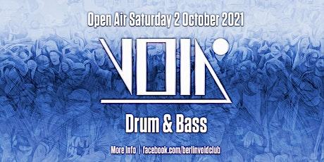 VOID Open Air | Drum & Bass (Last one) Tickets