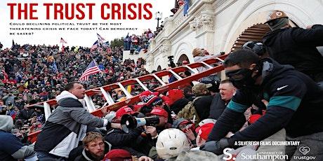 The Trust Crisis - TrustGov/Silverfish Documentary Premiere! tickets