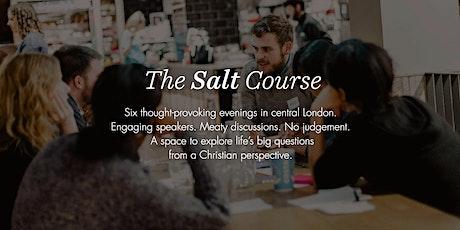 Salt Course: Exploring Life's Big Questions tickets