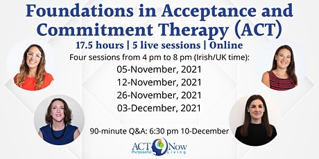 Foundations in Acceptance and Commitment Therapy | 17.5 hours | 5 sessions tickets
