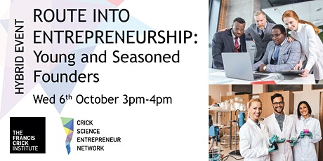 Route into Entrepreneurship: Young & Seasoned Founders tickets