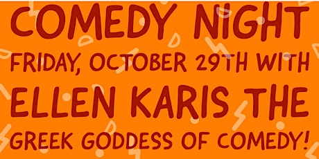 Comedy night with NYC comedienne Ellen Karis tickets