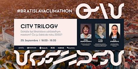 1st City Trilogy (#BratislavaClimathon) tickets