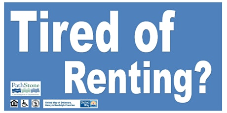 Are You Tired of Renting?  Info session for first time homebuyers tickets