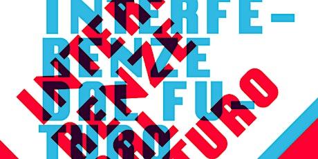 Interferenze dal Futuro 2.0: Circular economy (1o webinar) ingressos