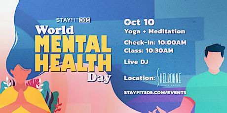 STAY FIT 305: World Mental Health Day Yoga + Meditation tickets