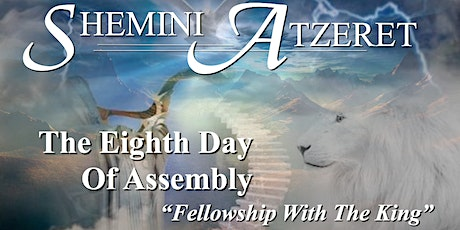 The 8th Day / The Last Great Day / Shemini Atzeret - Holy Day Celebration tickets