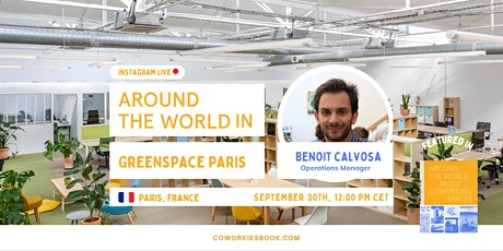 Virtual Coworking Tour // Around The World in Greenspace Paris Tickets