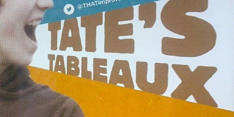 Tate's Tableaux 2021 tickets