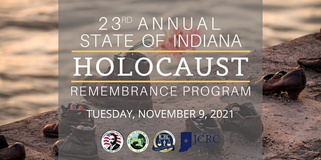 23rd Annual State of Indiana Holocaust Remembrance Program tickets