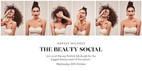 Harvey Nichols Beauty Social - Edinburgh tickets