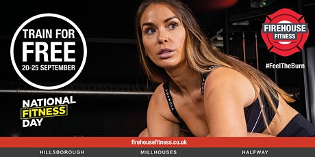 Firehouse Fitness Millhouses - National Fitness Day - Free Gym sessions tickets