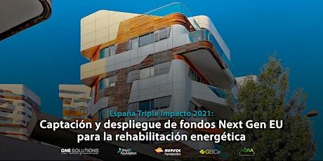 Captación y despliegue de fondos Next Gen EU | Rehabilitación energética ingressos